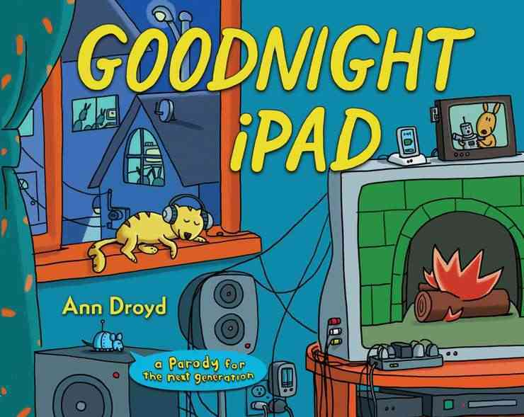Goodnight Ipad By Droyd, Ann