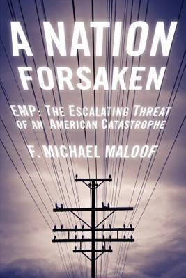 A Nation Forsaken By Maloof, Michael